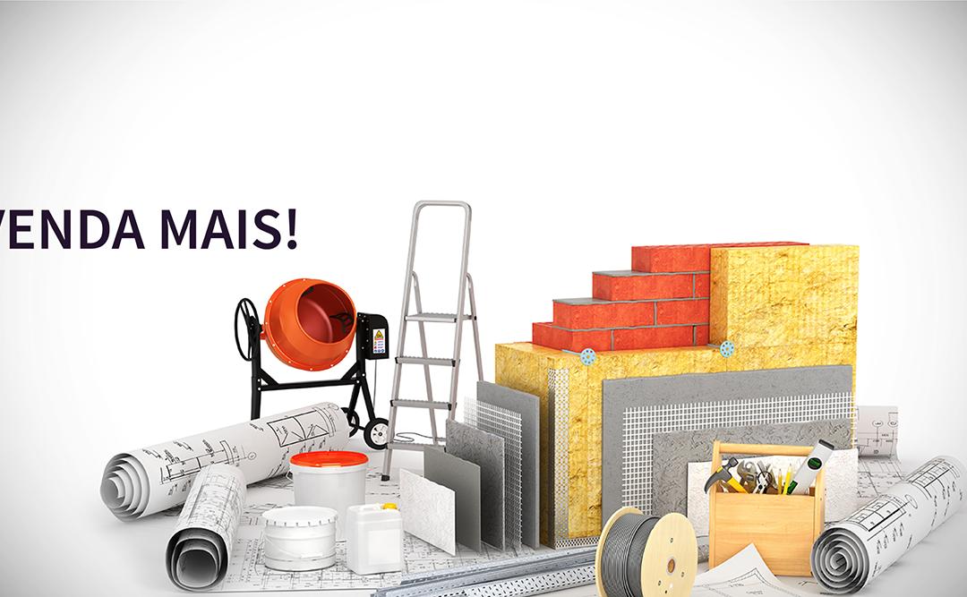 Construshow turbina suas vendas de Materiais para Construção da sua loja