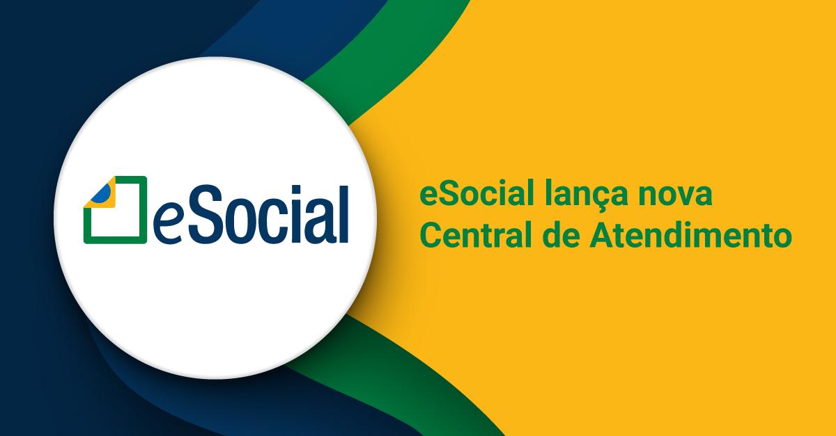 eSocial lança nova Central de Atendimento