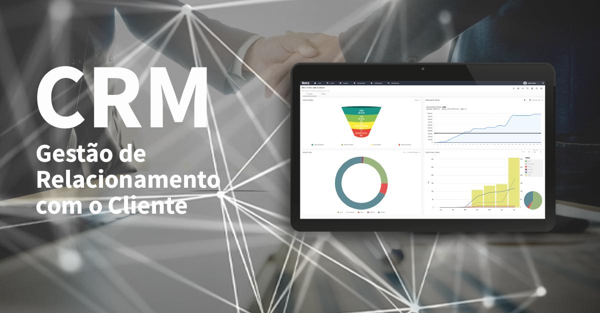 Nova Aplicação Viasoft Korp: CRM – Gestão de Relacionamento com o Cliente