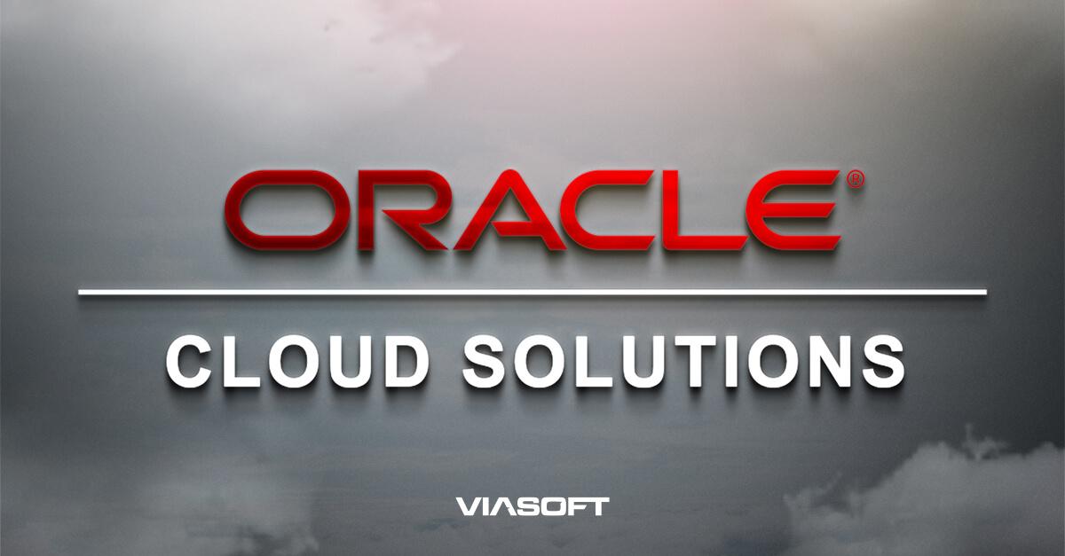 Viasoft fecha parceria com a Oracle e eleva o nível de serviço para seus clientes