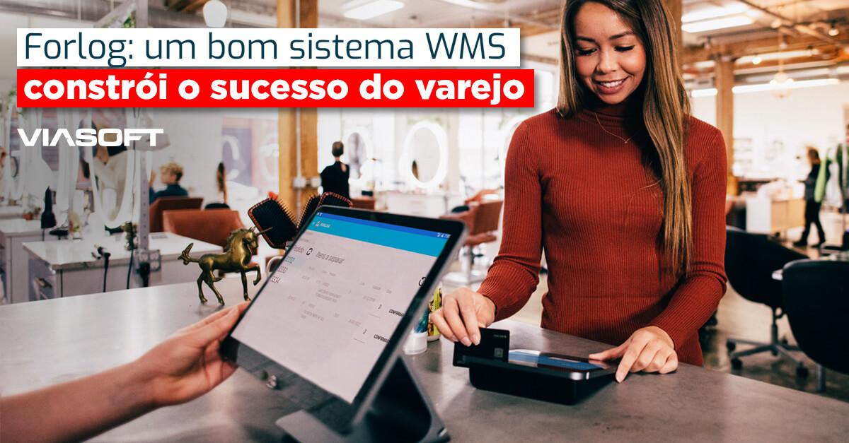 Forlog: Un buen sistema WMS genera éxito en el comercio minorista